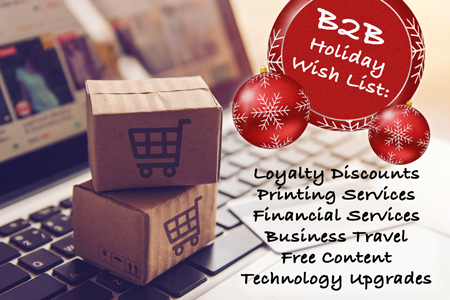 B2B Holiday Marketing: Joy To The Bottom Line