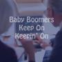Reaching Baby Boomers